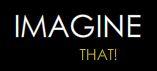 imagine-that.jpg